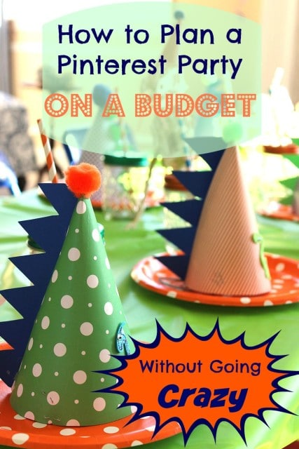 How to Plan a Pinterest Party on a Budget | The Suburban Soapbox