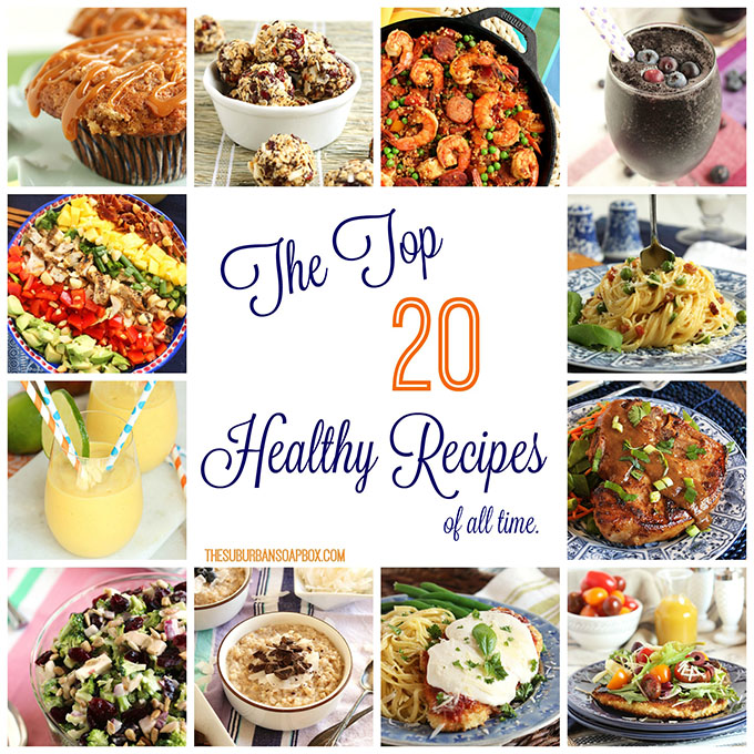 Top 20 Healthy Recipes | TheSuburbanSoapbox.com