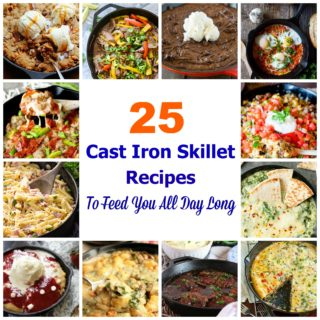 25 Cast Iron Skillet Recipes to Feed You All Day Long