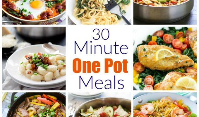 30 Minute One Pot Dinners to Get the School Year Started